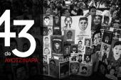 Derechos Sin Revés // Los 43 de Ayotzinapa