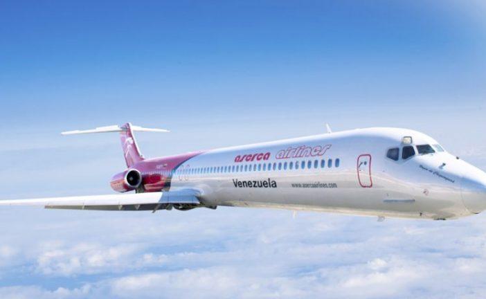 Aserca Airlines mantiene operativos sus vuelos a República Dominicana