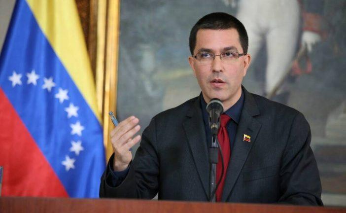 Canciller Arreaza: Costa Rica demuestra ignorancia sobre realidad política de Venezuela